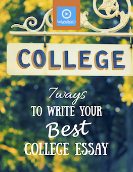 7 Ways to Write Your Best College Essay