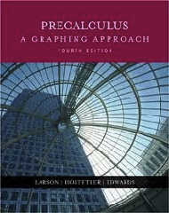 Precalculus: A Graphing Approach, Fourth Edition