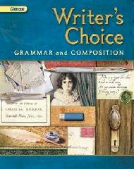 Writers Choice: Grammar and Composition, Grade 11