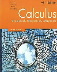 Calculus: Graphical, Numerical, Algebraic, AP Edition